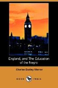 ENGLAND & THE EDUCATION OF THE