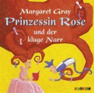 Prinzessin Rose und der kluge