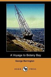 A Voyage to Botany Bay (Dodo Press)
