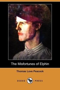 The Misfortunes of Elphin (Dodo Press)