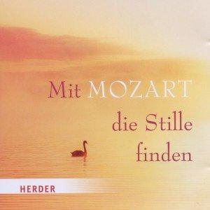 Mit Mozart die Stille finden