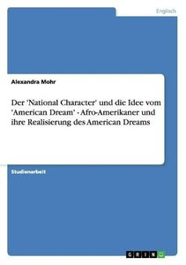 Der 'National Character' und die Idee vom 'American Dream' - Afr
