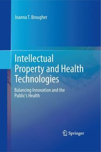 Intellectual Property and Health Technologies