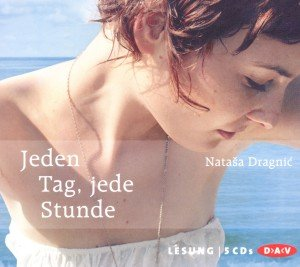 Jeden Tag,Jede Stunde