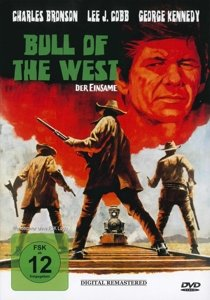 Bull Of The West Der Einsame