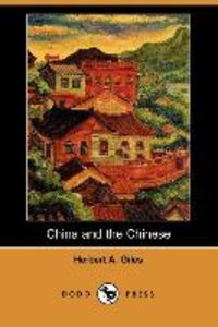 China and the Chinese (Dodo Press)