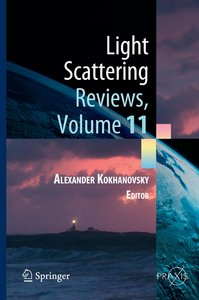 Light Scattering Reviews, Volume 11