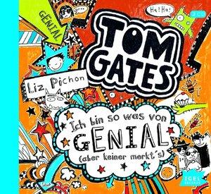 Tom Gates. Ich bin sowas von genial (aber keiner merkt\'s)