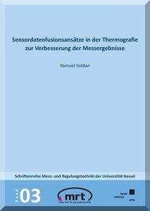 Sensordatenfusionsansätze in der Thermografie zur Verbesserung d