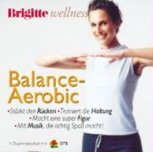 Brigitte Wellness. Balance-Aerobic. CD