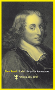 Blaise Pascal Briefe 1