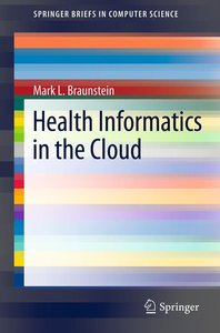 Health Informatics in the Cloud