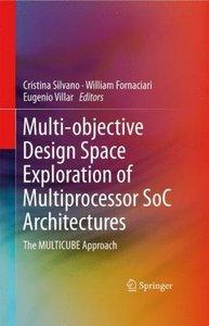 Multi-objective Design Space Exploration of Multiprocessor SoC A