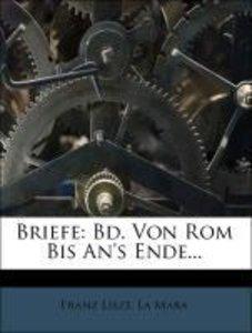 Briefe: Bd. Von Rom Bis An's Ende...