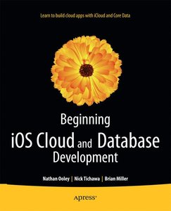 Beginning iOS Cloud and Database Development