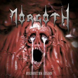 Resurrection Absurd/The Eternal Sanctity (Reissue)