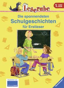 Klein, M: Leserabe: Die spannendsten Schulgeschichten für Er