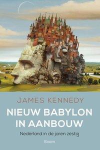 Nieuw Babylon in aanbouw / druk 1