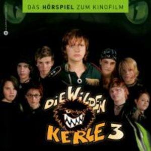 Die wilden Kerle 3 (Hörspiel)