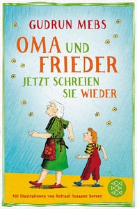 Oma und Frieder - Jetzt schreien sie wieder