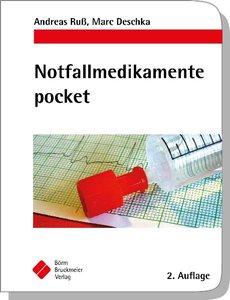 Notfallmedikamente pocket - Arzneimittel in der Notfallmedizin