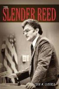The Slender Reed