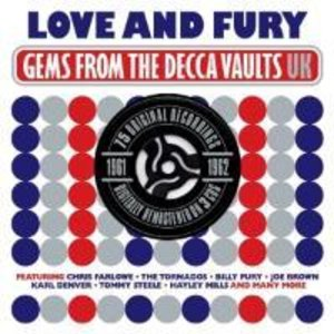 Love & Fury Gems From The Decca Vaults 1961-1962