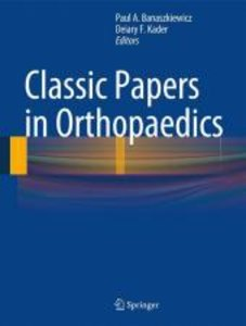 Classic Papers in Orthopedics