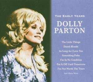 Dolly Parton-The Early Years