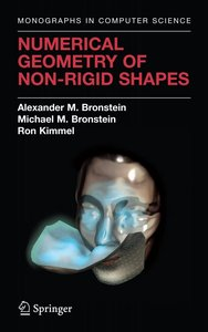 Numerical Geometry of Non-Rigid Shapes