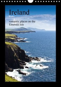 Ireland romantic places on the Emerald Isle (Wall Calendar 2015