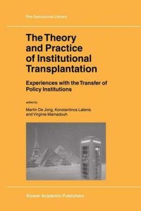 The Theory and Practice of Institutional Transplantation
