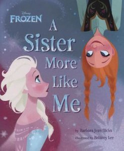 Disney Frozen: A Sister More Like Me