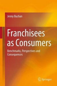 Franchisees as Consumers