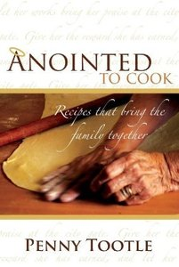 Anointed to Cook