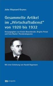 """Gesammelte Artikel im \""""Wirtschaftsdienst\"""" von 1920 bis 1932"""