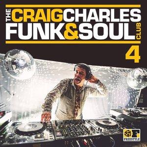 The Craig Charles Funk & Soul Club Vol.4