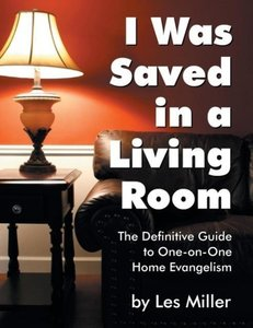 I Was Saved in a Living Room