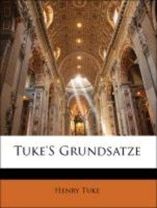Tuke'S Grundsatze