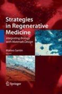 Strategies in Regenerative Medicine