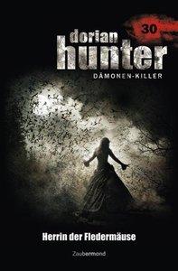 Dorian Hunter 30. Herrin der Fledermäuse