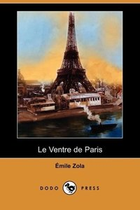 Le Ventre de Paris (Dodo Press)