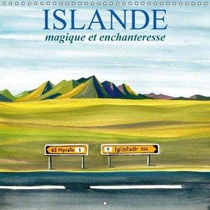 ISLANDE magique et enchanteresse (Calendrier mural 2015 300 × 30
