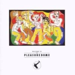 Welcome To The Pleasuredome (Remaster)
