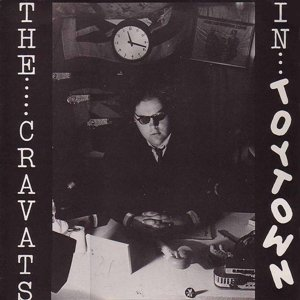 The Cravats In Toytown