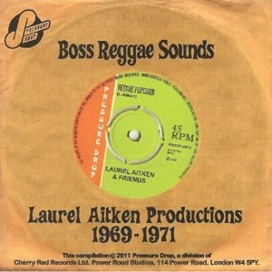 Boss Reggae Sounds-Productions 1969-71