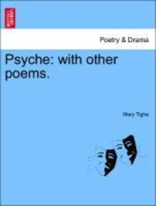 Psyche: with other poems. THE FOURTH EDITION