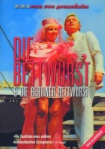 Die Bettwurst & Die Berliner Bettwurst