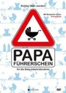 Richtig Vater werden: Papa-Führerschein für die Baby-Inbetriebna