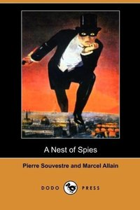 A Nest of Spies (Dodo Press)